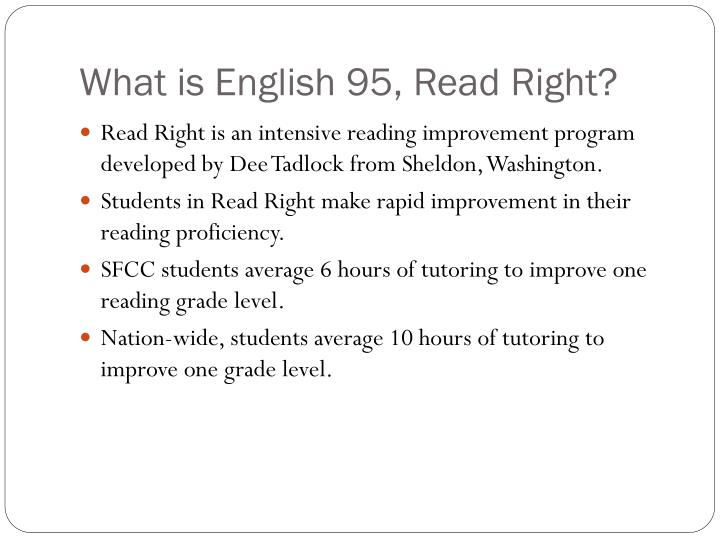 What is english 95 read right