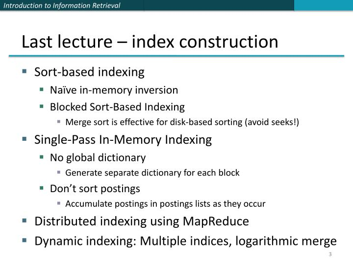 Last lecture – index construction
