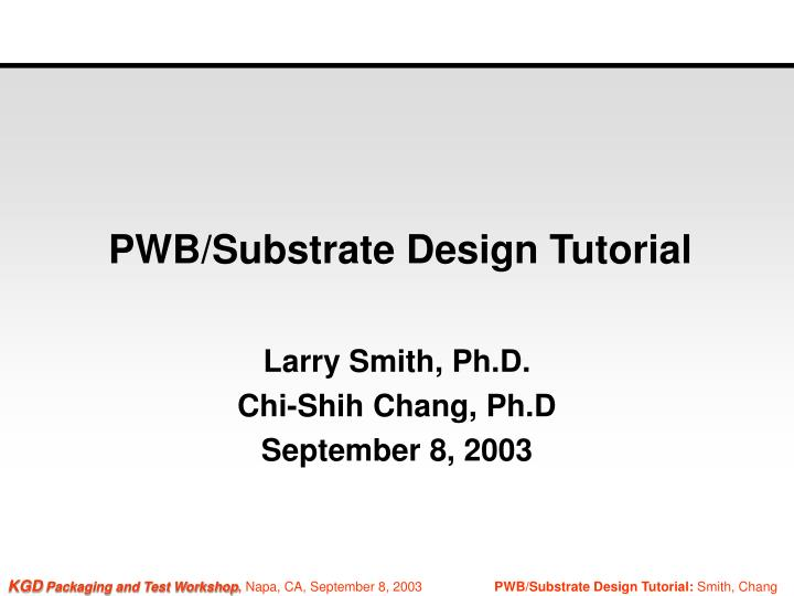 pwb substrate design tutorial n.