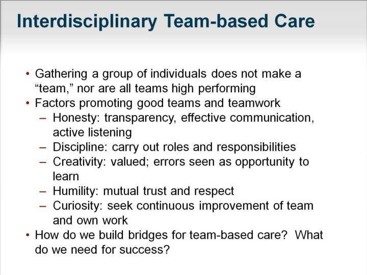 Interdisciplinary Team-based Care