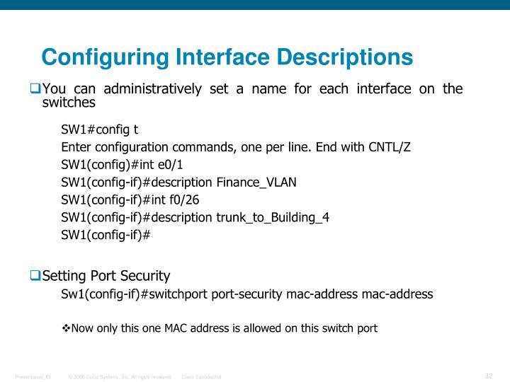 Configuring Interface Descriptions