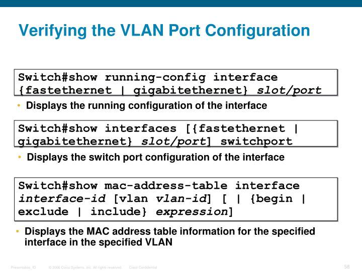 Verifying the VLAN Port Configuration
