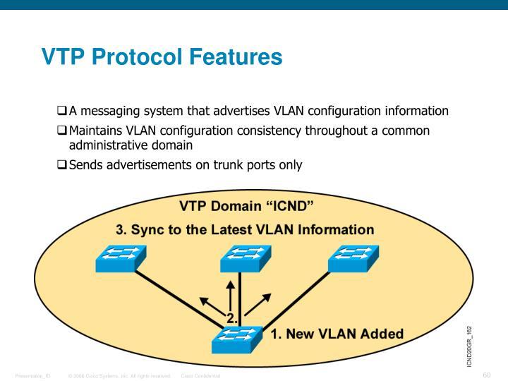 VTP Protocol Features
