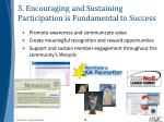 5 encouraging and sustaining participation is fundamental to success