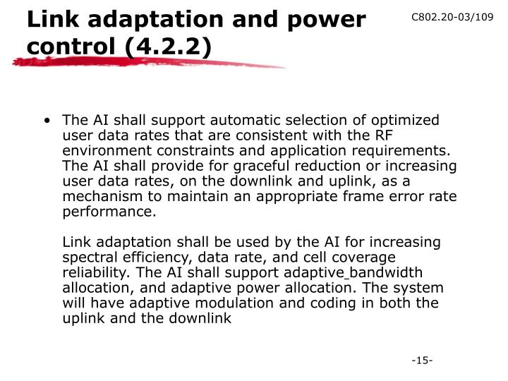 Link adaptation and power control (4.2.2)