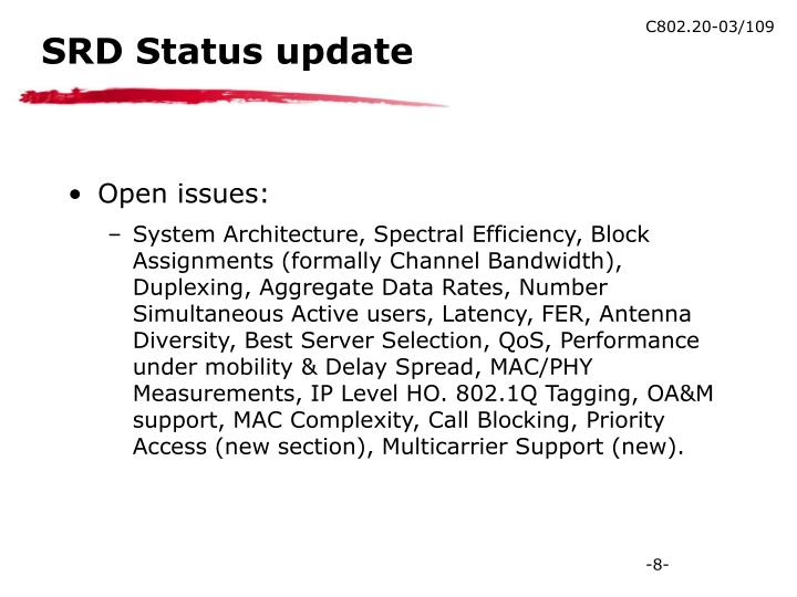 SRD Status update