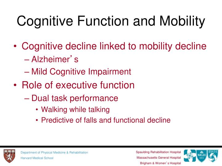 Cognitive Function and Mobility