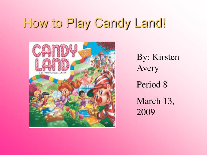 how to play candy land n.