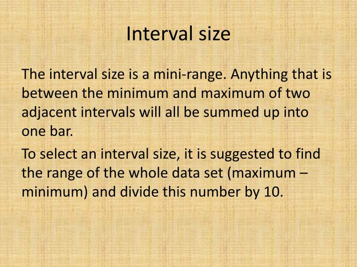 Interval size