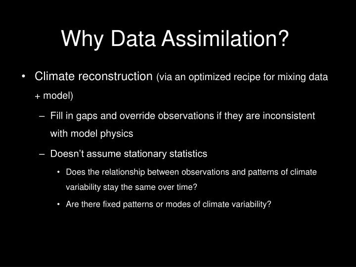 Why Data Assimilation?