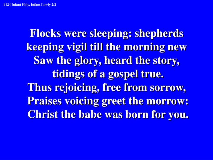 Flocks were sleeping: shepherds