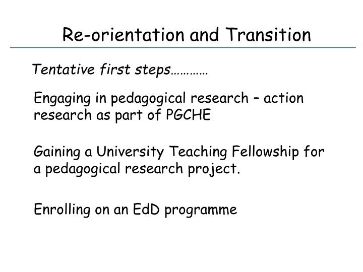 Re-orientation and Transition