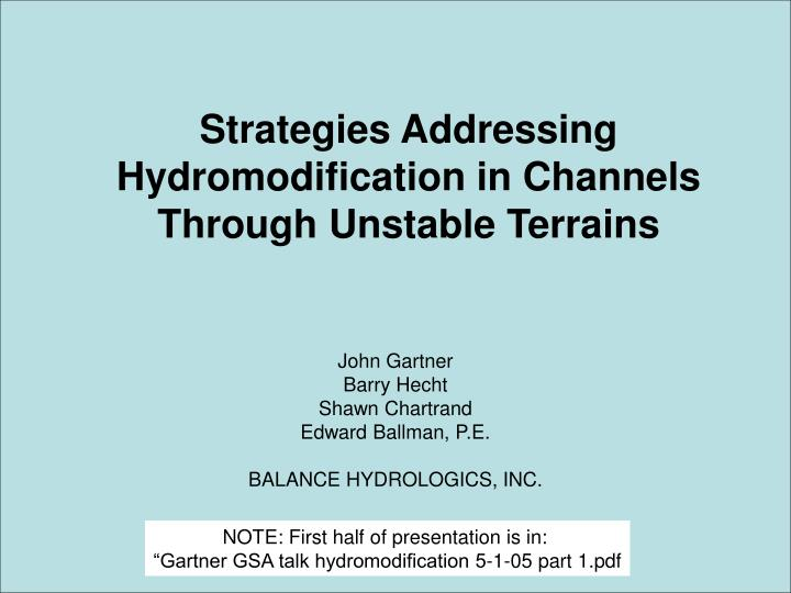 strategies addressing hydromodification in channels through unstable terrains n.