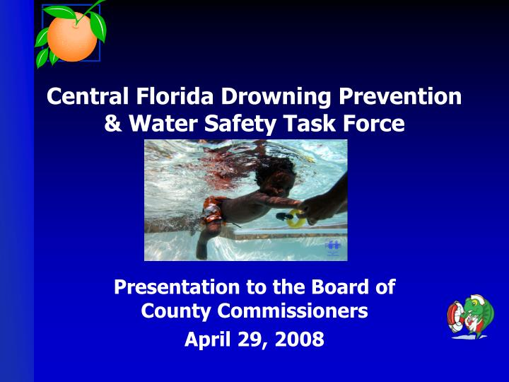 central florida drowning prevention water safety task force n.