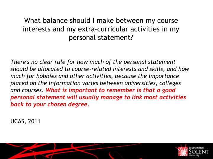 What balance should I make between my course interests and my extra-curricular activities in my personal statement?