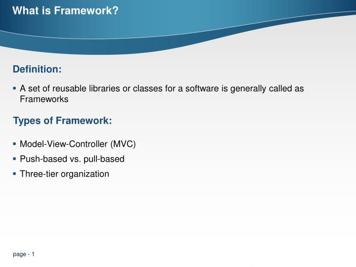 What is Framework?