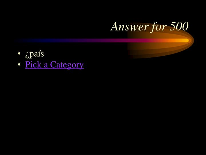 Answer for 500