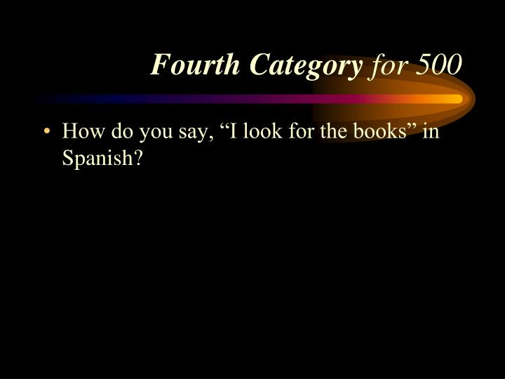Fourth Category
