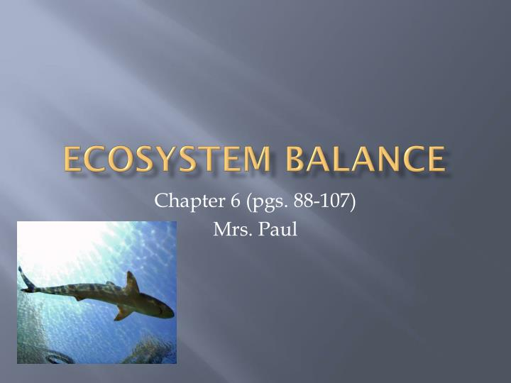 chapter 54 ecosystems 54 ~ ecosystems energy flow trophic structure / levels~ feeding relationships in an ecosystem relationships food webs~ interconnected feeding relationship in an ecosystem energy flow, i.