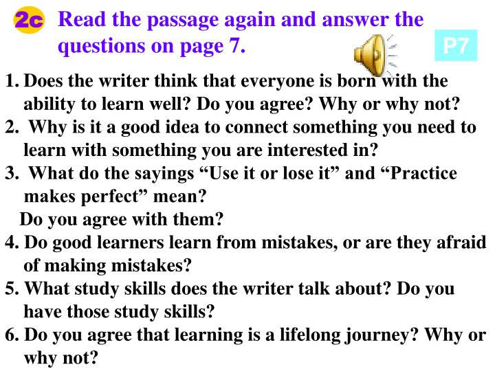 Read the passage again and answer the questions on page 7.