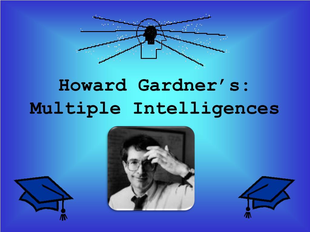 ppt howard gardner s multiple intelligences powerpoint