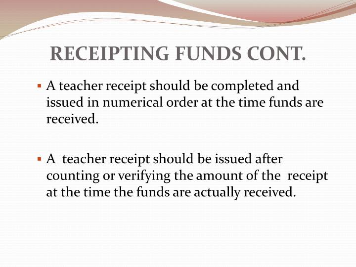 RECEIPTING FUNDS CONT.