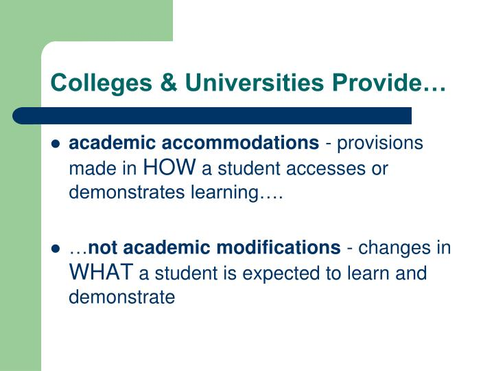 Colleges & Universities Provide…