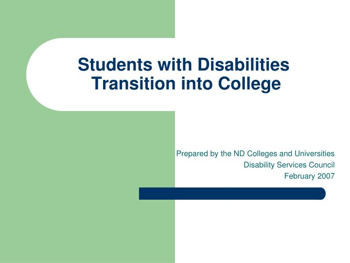 Students with disabilities transition into college