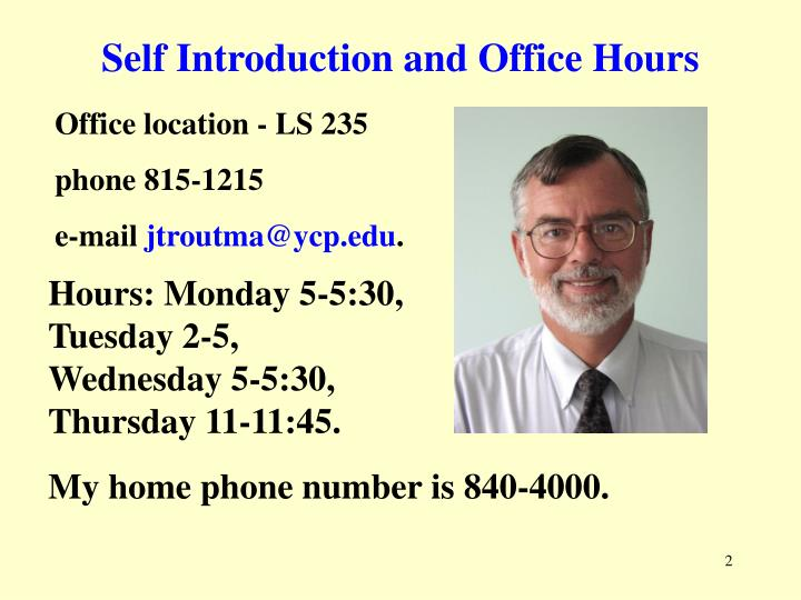 Self introduction and office hours
