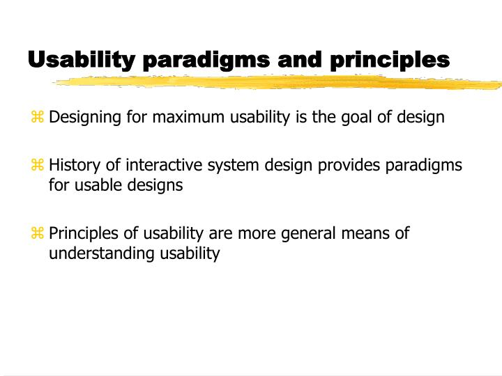 usability paradigms and principles n.
