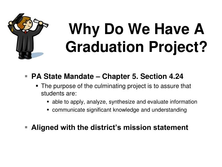 Why do we have a graduation project