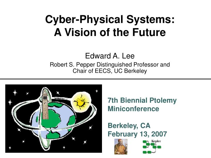 cyber physical systems a vision of the future