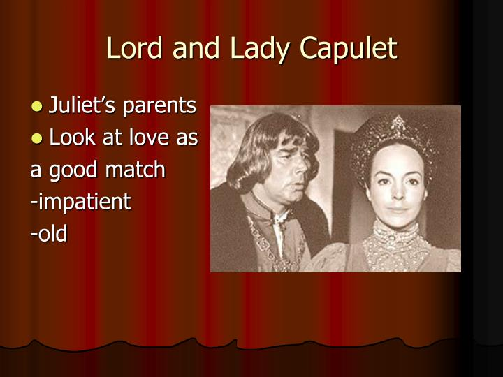 Lord and Lady Capulet
