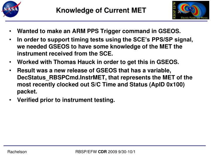 Knowledge of Current MET