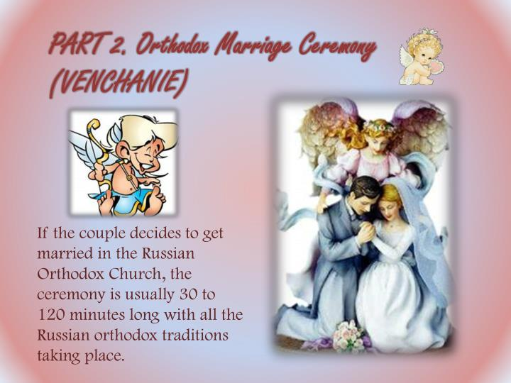 PART 2. Orthodox Marriage Ceremony
