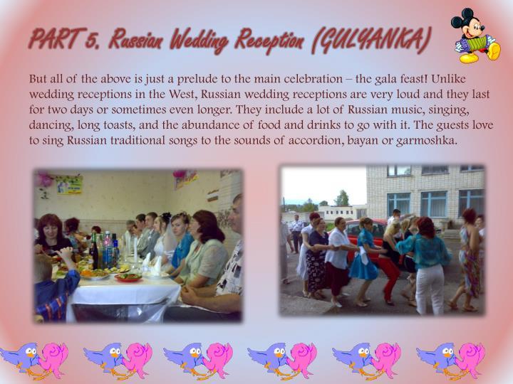PART 5. Russian Wedding Reception (GULYANKA)
