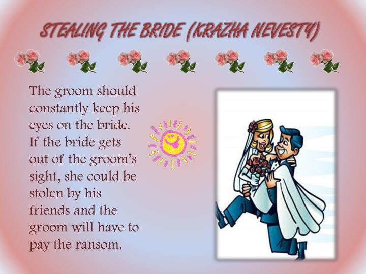 STEALING THE BRIDE (KRAZHA NEVESTY)