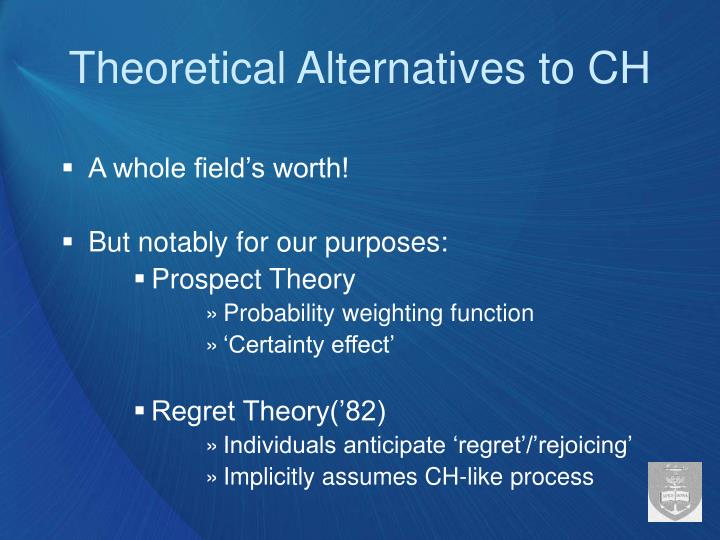 Theoretical Alternatives to CH