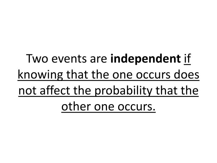Two events are