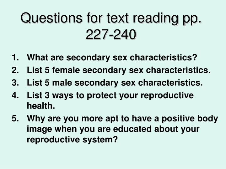 List the secondary sexual characteristics of females