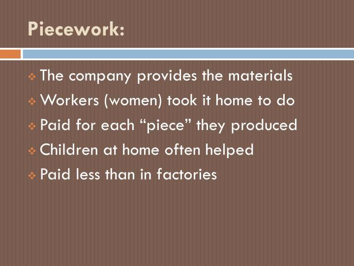 Piecework: