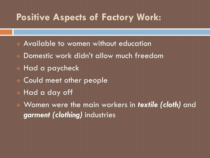 Positive Aspects of Factory Work: