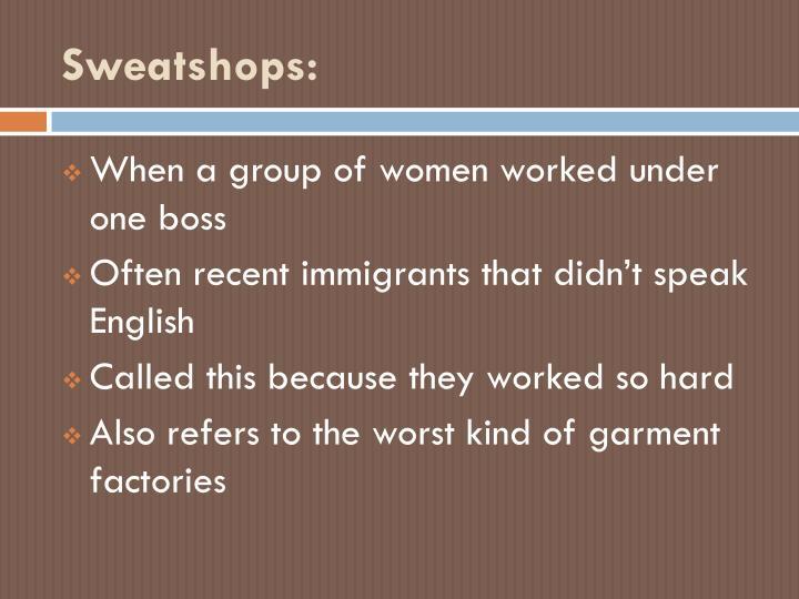 Sweatshops: