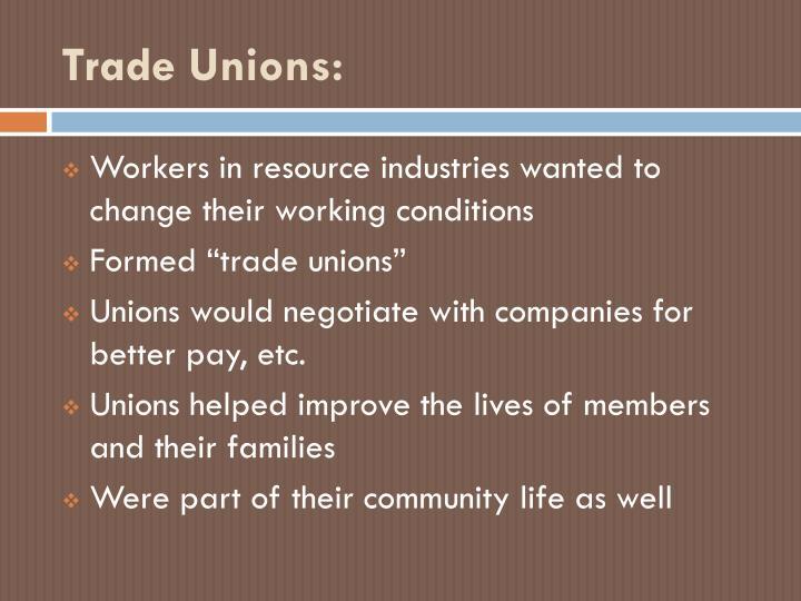 Trade Unions: