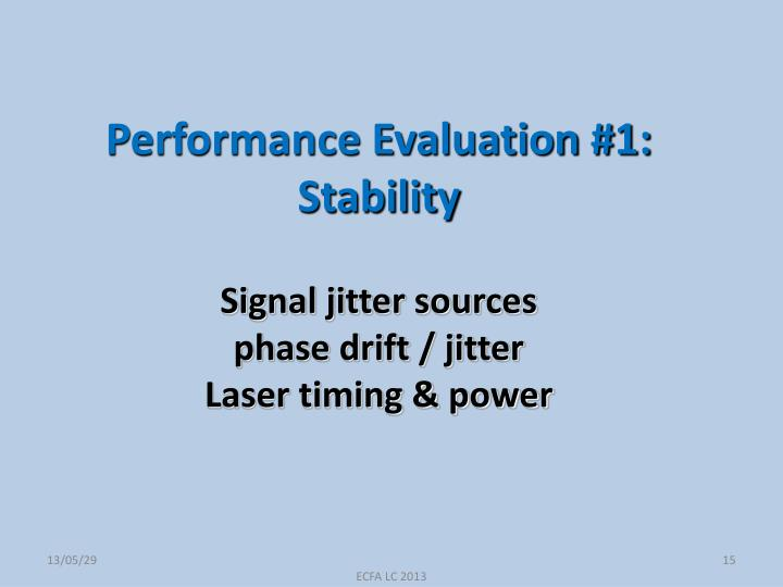 Performance Evaluation #1: Stability