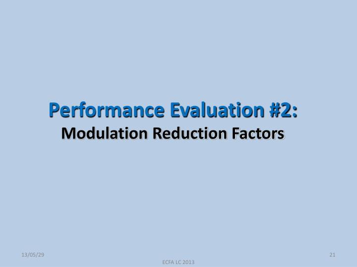Performance Evaluation #2: