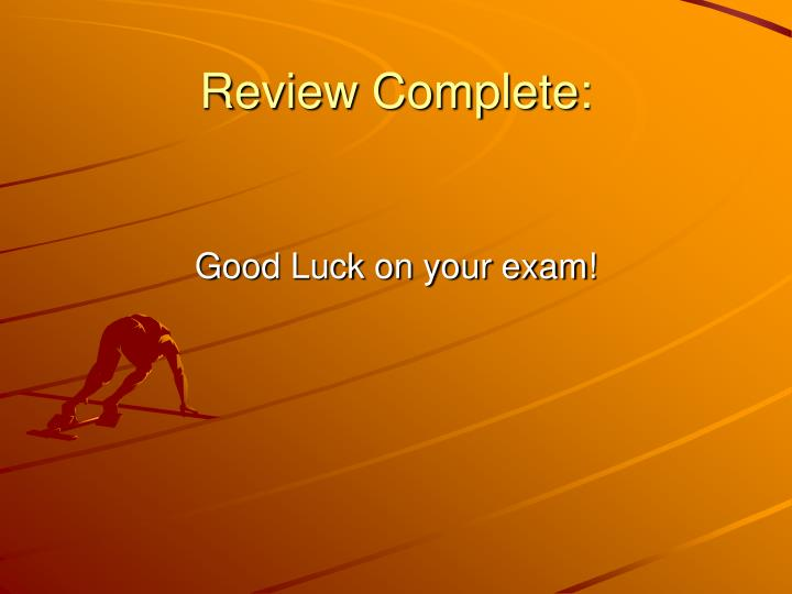 Review Complete: