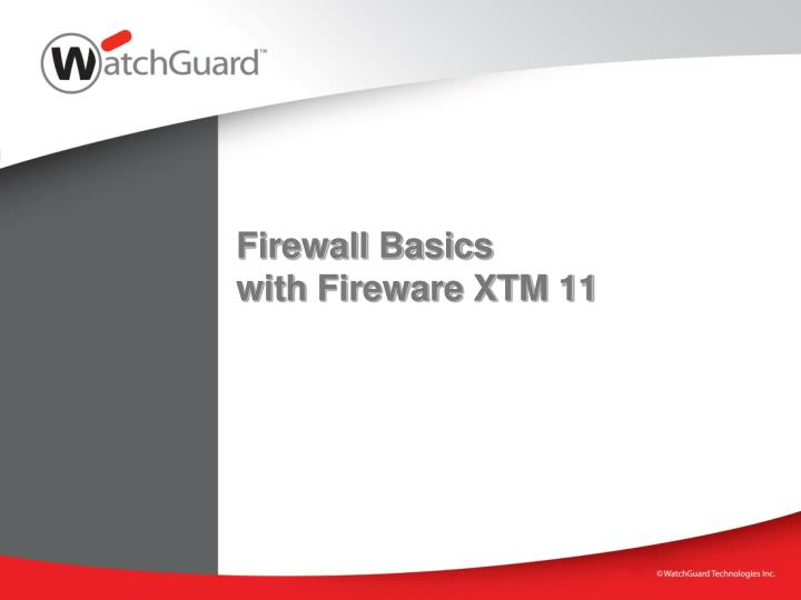 firewall basics with fireware xtm 11 n.