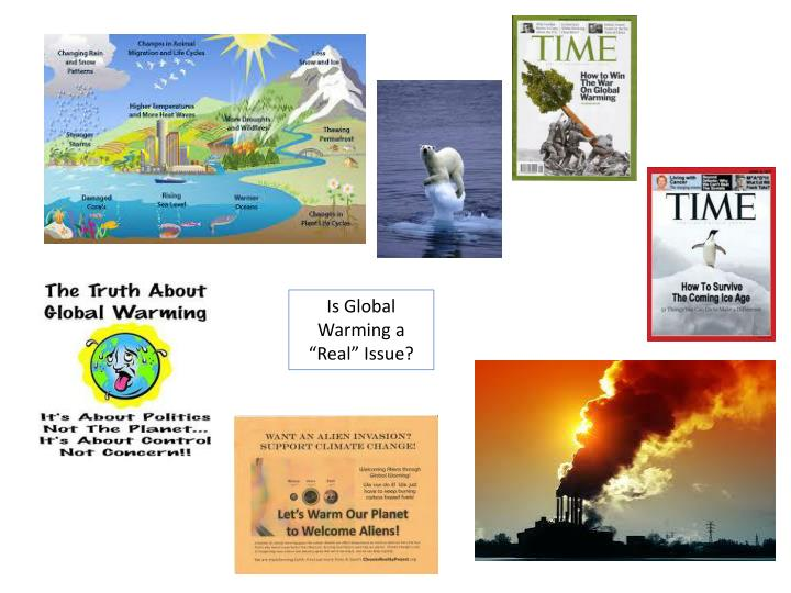 """Is Global Warming a """"Real"""" Issue?"""