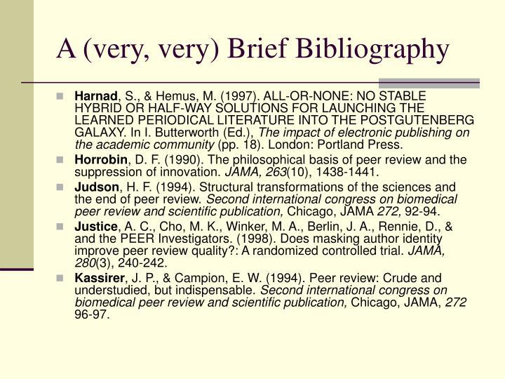 A (very, very) Brief Bibliography